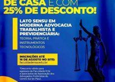 Inscrições para Pós-Graduação em Moderna Advocacia Trabalhista e Previdenciária seguem até 16 de agosto na Faculdade R.Sá